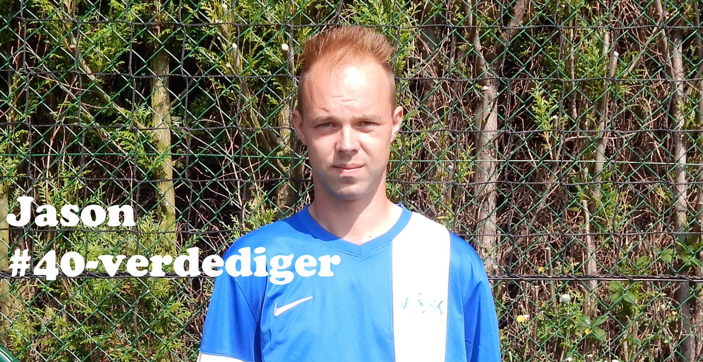 Jason - Verdediger - 40